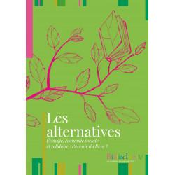 Les alternatives. Écologie,...